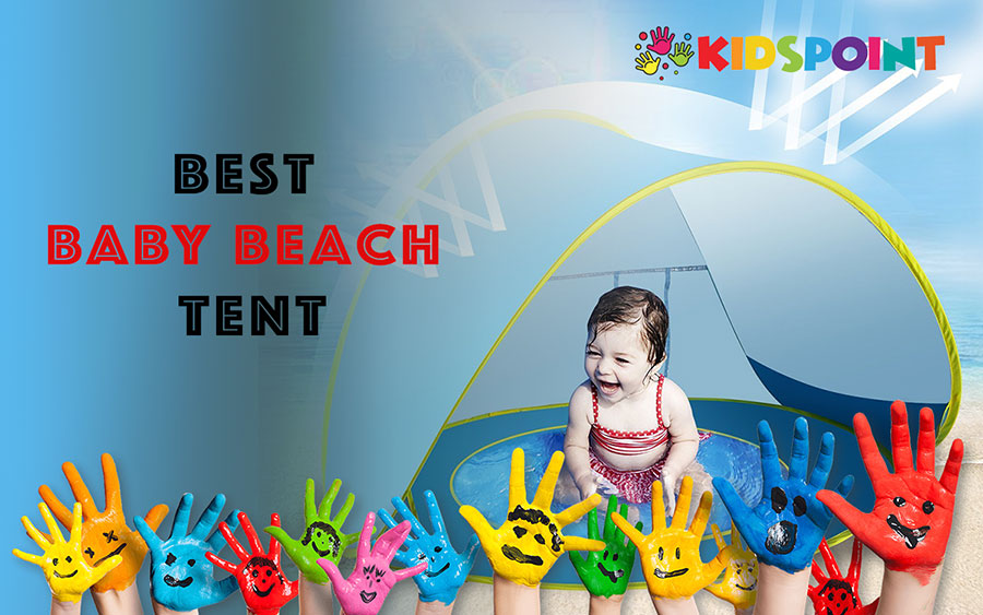 Best Baby Beach Tent | The KidsPoints Beach Baby Tent on lil nursery tent, portable baby tent, baby on beech, baby float with canopy, baby beach dog, baby beach accessories, pop-up tent, baby home tent, under the stars tent, tarp tent, baby beach playpen, baby beach furniture, baby beach book, baby beach chairs, outdoor baby tent, soccer mom rain tent, bivouac shelter, baby beach sign, sleeping bag, baby beach mattress, kidco baby tent, baby beach equipment, baby beach cabana,